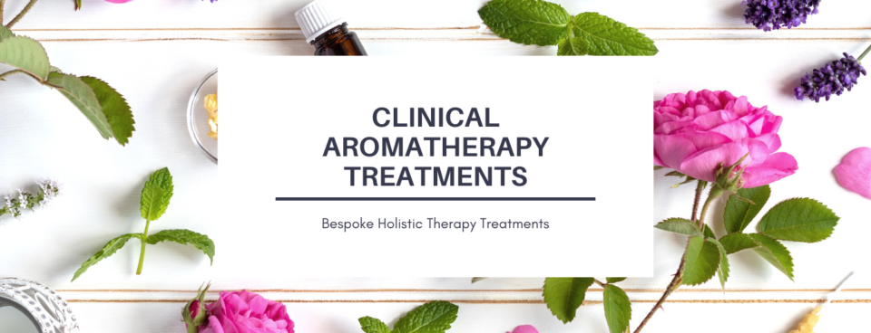 Clinical Aromatherapy Treatments